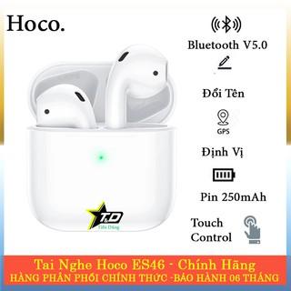 Tai nghe Hoco ES46 True Wireless - Tai nghe bluetooth Hoco ES46 cảm ứng hỗ trợ đổi tên dinhh vị