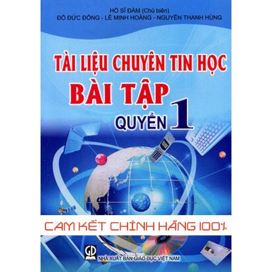 Tài Liệu Chuyên Tin Học - Bài Tập, Quyển 1 - 9958516 , 728037815 , 322_728037815 , 39000 , Tai-Lieu-Chuyen-Tin-Hoc-Bai-Tap-Quyen-1-322_728037815 , shopee.vn , Tài Liệu Chuyên Tin Học - Bài Tập, Quyển 1