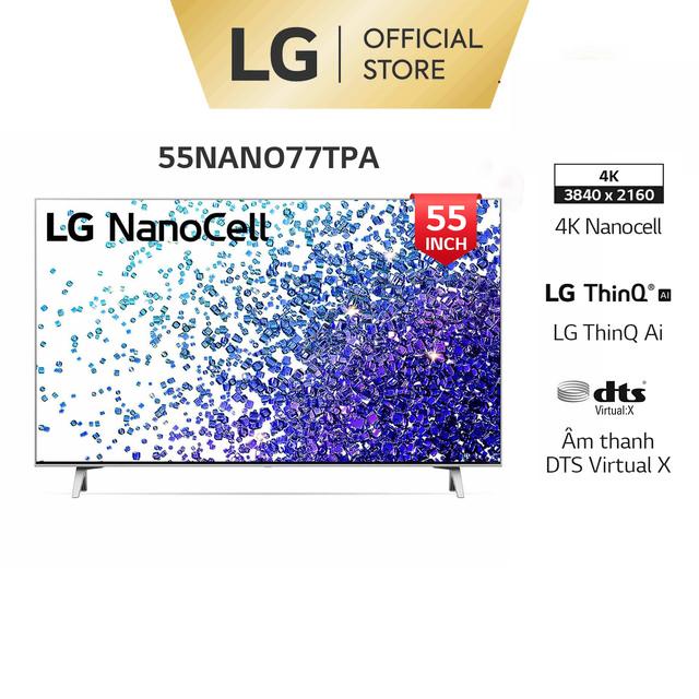 [Mã ELMALL1TR giảm 5% đơn 3TR] Smart Nanocell Tivi LG 55 Inch 4K 55NANO77TPA ThinQ AI - Model 2021-Miễn phí lắp đặt