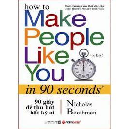 sách 90 giây để thu hút bất kỳ ai