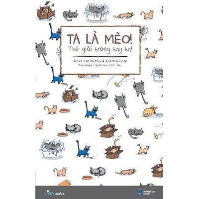 Sách - Truyện Tranh - Ta Là Mèo Thế Giới Trong Tay Ta