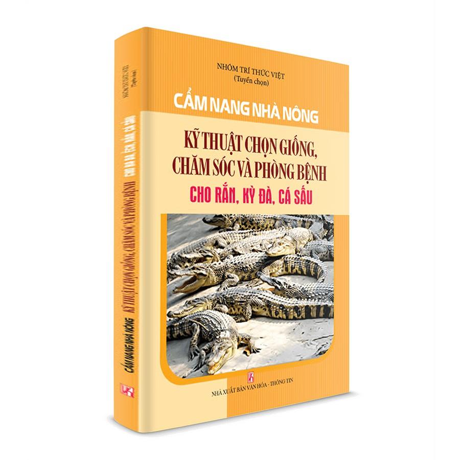 Sách nông nghiệp – kỹ thuật chọn giống chăm sóc và phòng bệnh cho Rắn, Kỳ Đà, Cá Sấu