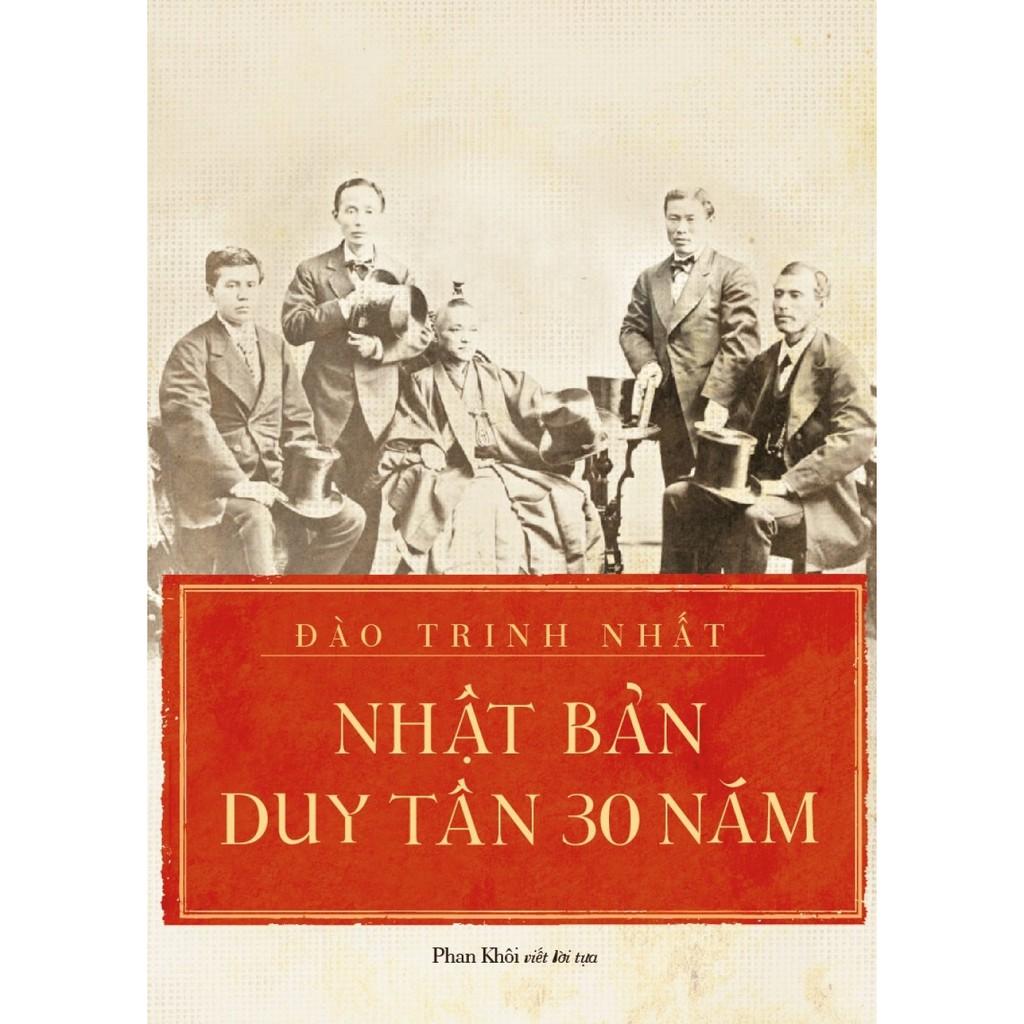 (Sách Thật) Nhật Bản Duy Tân 30 Năm - Đào Trinh Nhất