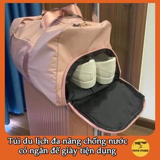Túi du lịch đa năng có ngăn chống nước, ngăn để giày dép cực tiện dụng size Lớn