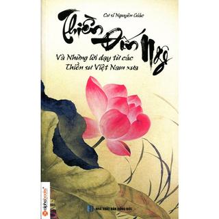 Sách - Thiền Đốn Ngộ Và Những Lời Dạy Từ Các Thiền Sư Việt Nam thumbnail