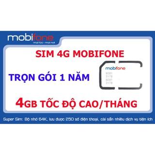 Sim 4G Mobifone trọn gói 1 năm 4Gb/tháng & 6 tháng 3Gb/tháng