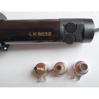 Máy khò cầm tay Lk 8032