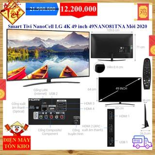 Smart Tivi NanoCell LG 4K 49 inch 49NANO81TNA Mới 2020