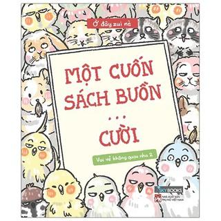 Sách - Vui Vẻ Không Quạu Nha 2 - Một Cuốn Sách Buồn Cười - Tặng Kèm Sticker thumbnail