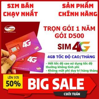 Sim 4G Viettel D500 4Gb/tháng Trọn Gói 1 Năm Không Nạp Tiền