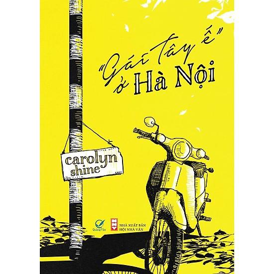 """Sách - """"Gái Tây Ế"""" Ở Hà Nội"""