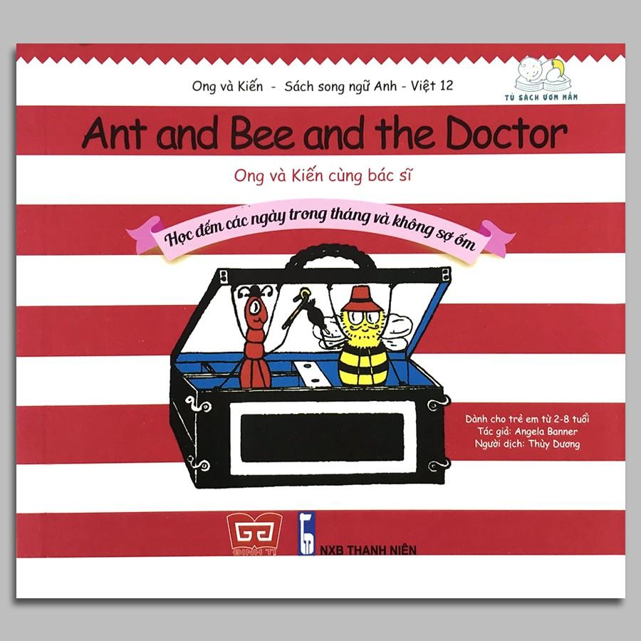 Sách - Ong và Kiến 12 - Ong và Kiến cùng Bác sĩ - Học đếm các ngày trong tháng và không sợ ốm