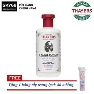 Nước Hoa Hồng Không Chứa Cồn Thayers Alcohol Free Witch Hazel Toner Lavender 355ml Tă ng bông tâ y trang ipek 80 miếng