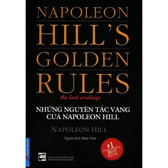 Những Nguyên Tắc Vàng Của Napoleon Hill - 3501579 , 792728234 , 322_792728234 , 64000 , Nhung-Nguyen-Tac-Vang-Cua-Napoleon-Hill-322_792728234 , shopee.vn , Những Nguyên Tắc Vàng Của Napoleon Hill