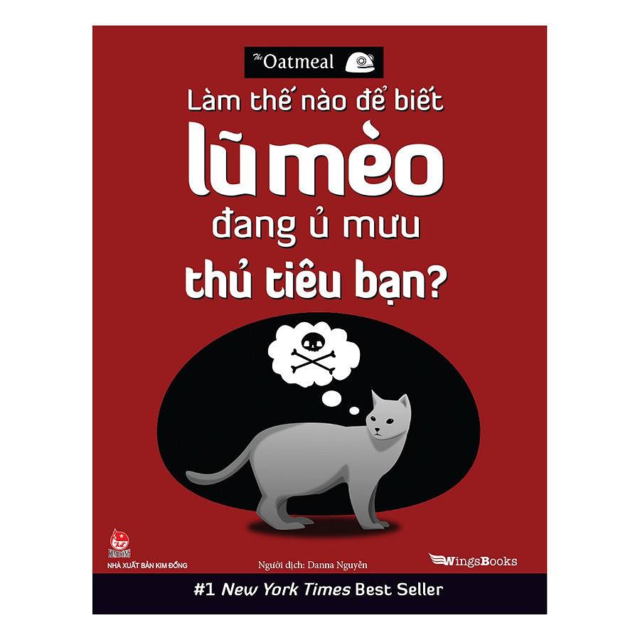 Sách Thiếu Nhi - Làm Thế Nào Để Biết Lũ Mèo Đang Ủ Mưu Thủ Tiêu Bạn?