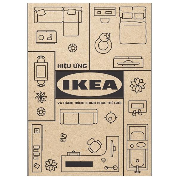 Sách Hiệu Ứng Ikea Và Hành Trình Chinh Phục Thế Giới