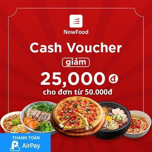 (TPHCM-Hà Nội-Đà Nẵng) [E-Voucher] Đặt món NowFood 25.000đ - Áp dụng cho Quán Đối Tác, thanh toán qua AirPay