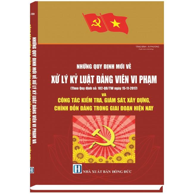 Sách hay - Những quy định mới về xử lý kỷ luật Đảng viên vi phạm