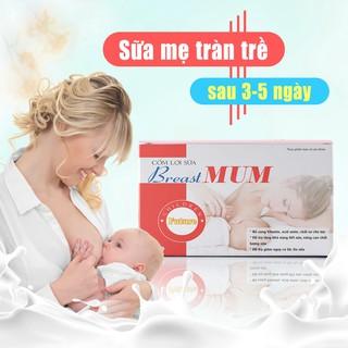 Cốm lợi sữa BreastMum – Sữa về tràn trề sau 3-5 ngày – Tăng cường số lượng và chất lượng sữa mẹ