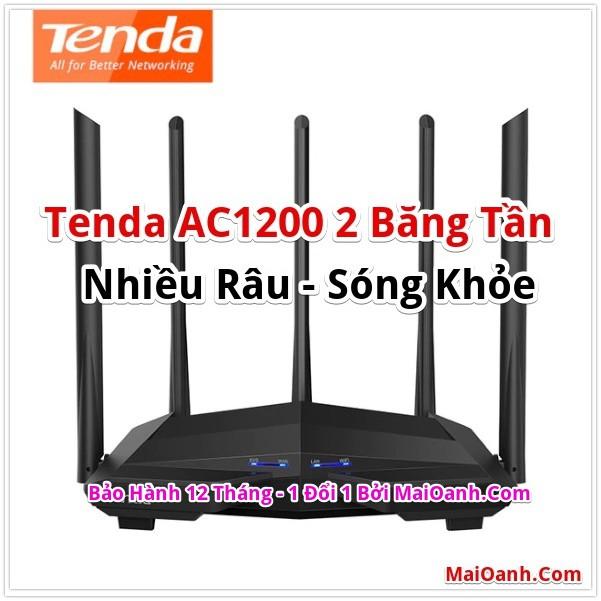 Các Bộ Phát Wifi Tenda AC1200 : AC11, AC10, AC7, AC6, AC5 - Nhiều Râu, Sóng Khoẻ