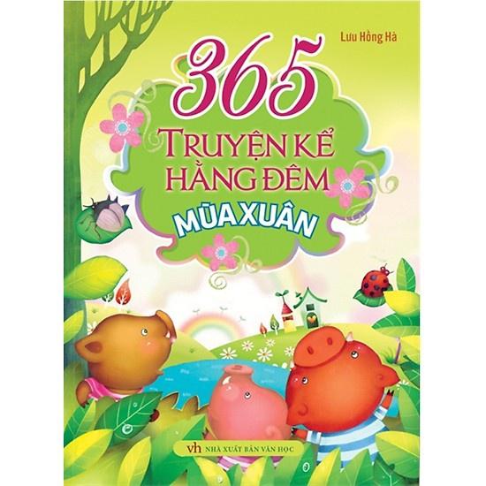Sách - 365 Truyện Kể Hàng Đêm - Mùa Xuân