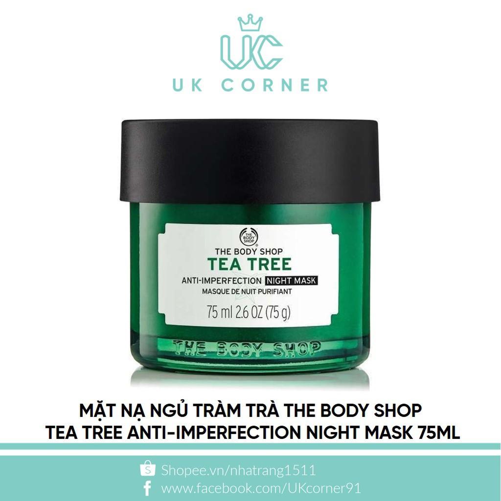 Mặt nạ ngủ tràm trà The Body Shop Tea Tree Anti-Imperfection Night Mask 75mL - 2467026 , 857863443 , 322_857863443 , 420000 , Mat-na-ngu-tram-tra-The-Body-Shop-Tea-Tree-Anti-Imperfection-Night-Mask-75mL-322_857863443 , shopee.vn , Mặt nạ ngủ tràm trà The Body Shop Tea Tree Anti-Imperfection Night Mask 75mL
