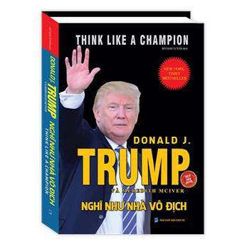 Sách - Nghĩ như nhà vô địch - Think like a champion (bìa cứng) - 3061078 , 1148366505 , 322_1148366505 , 110000 , Sach-Nghi-nhu-nha-vo-dich-Think-like-a-champion-bia-cung-322_1148366505 , shopee.vn , Sách - Nghĩ như nhà vô địch - Think like a champion (bìa cứng)