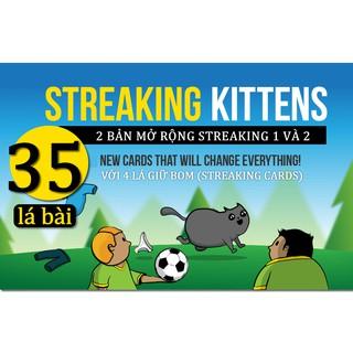 Combo Bài Mèo Nổ Mở Rộng Streaking Kittens 1 + 2 (35 lá)