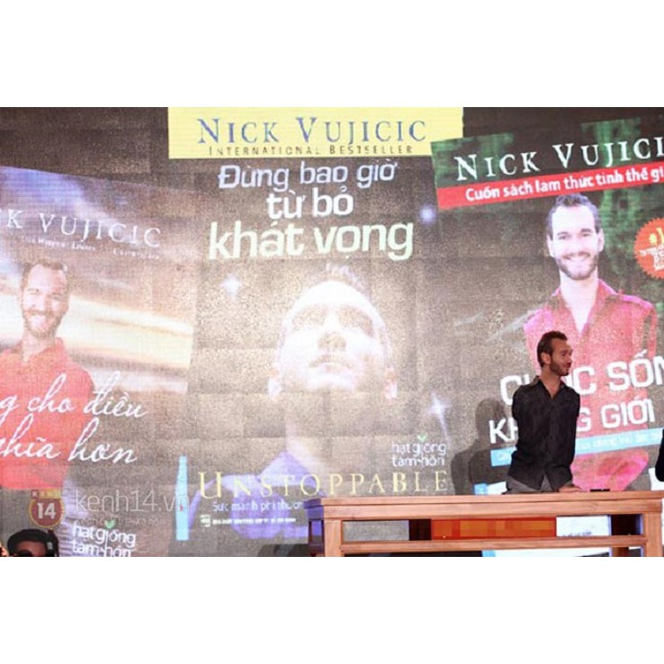 Sách - Nick Vujicic - Đừng Bao Giờ Từ Bỏ Khát Vọng - First News