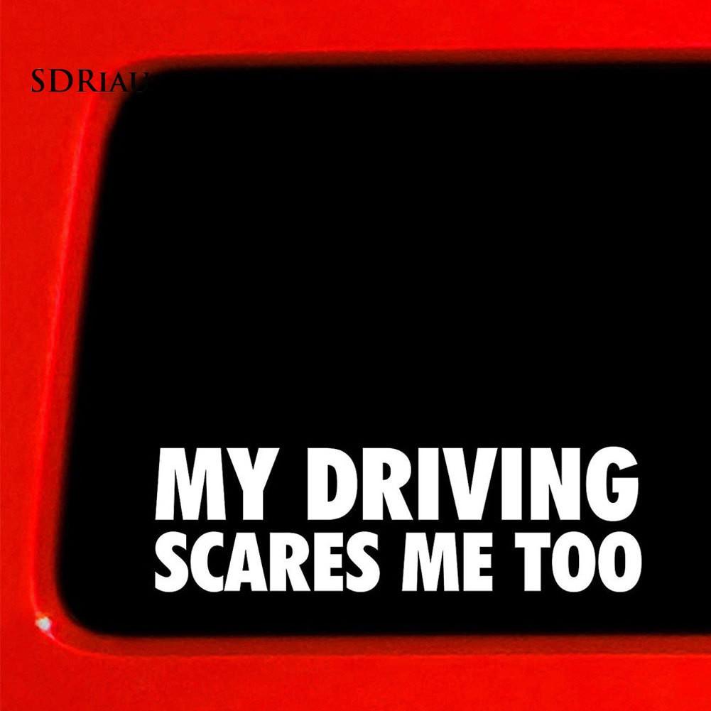 """Miếng Dán Trang Trí Xe Hơi In Chữ """"driving Scares Me Too"""""""