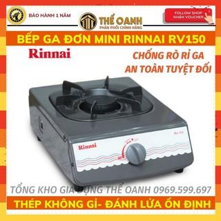 Bếp gas đơn ⚜️FREESHIP⚜️ Bếp ga đơn mini Rinnai RV150 siêu bền