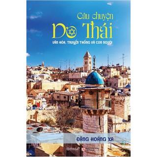 Sách - Câu chuyện Do Thái - Văn hóa truyền thống và con người thumbnail