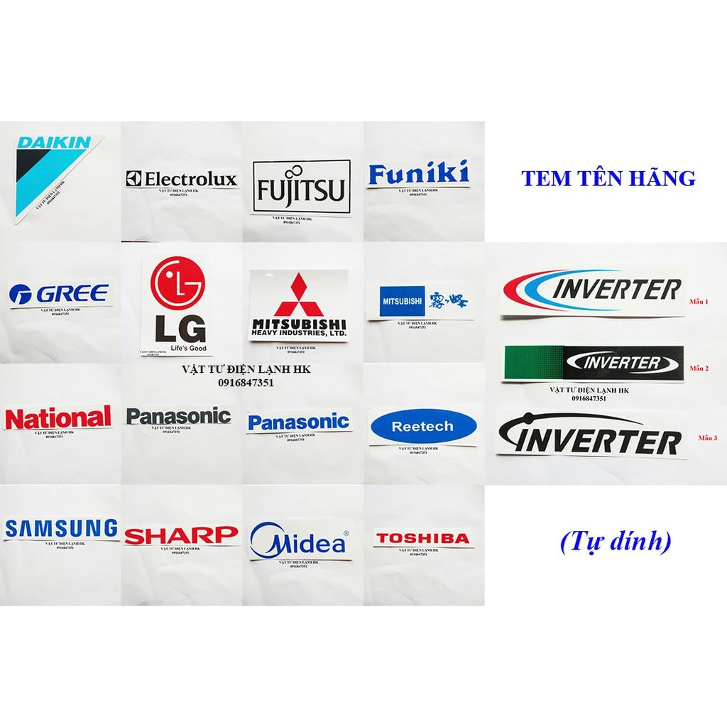 TEM DECAN TÊN HÃNG DÁN Điều hòa - Tủ lạnh - máy giặt - Các hãng Panasonic. Sanyo Aqua Toshiba. Samsung Sharp Hitachi. LG
