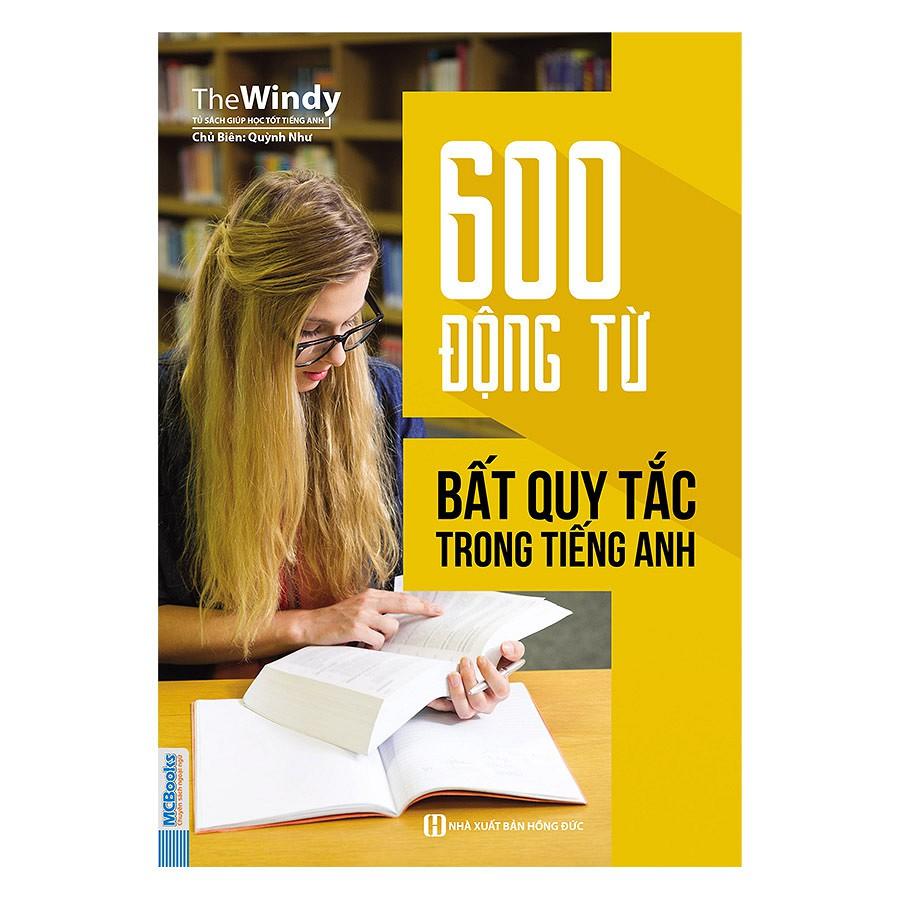 Sách- 600 Động Từ Bất Quy Tắc Trong Tiếng Anh