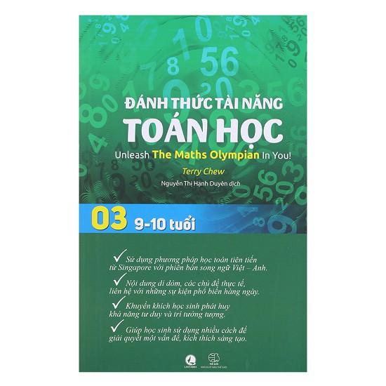 [ Sách ] Đánh Thức Tài Năng Toán Học Tập 3 (9 - 10 Tuổi) ( Song Ngữ Việt - Anh )