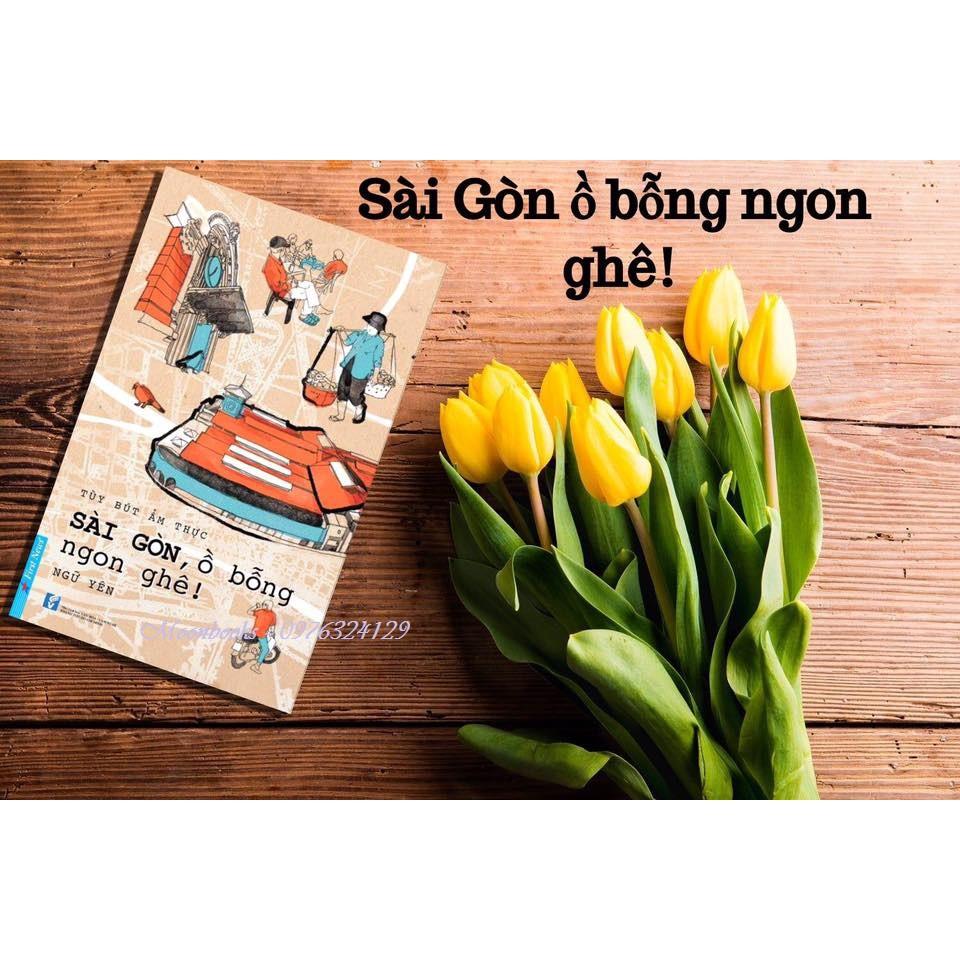 [Sách Thật] Sài Gòn, Ồ Bỗng Ngon Ghê - Ngữ Yên - 2734726 , 375780747 , 322_375780747 , 88000 , Sach-That-Sai-Gon-O-Bong-Ngon-Ghe-Ngu-Yen-322_375780747 , shopee.vn , [Sách Thật] Sài Gòn, Ồ Bỗng Ngon Ghê - Ngữ Yên
