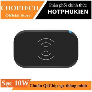 Đế sạc không dâ sạc nhanh 10W chuẩn Qi / MFI chính hãng CHOETECH T513 cho điện thoại / Airpods 1 / 2 / Airpods Pro