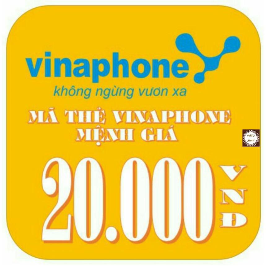 Mã thẻ Vina 10k - 20k (thẻ cào Vinaphone 10.000 - 20.000đ)
