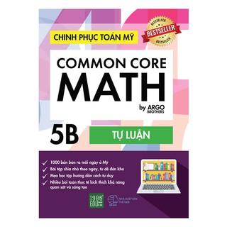 Sách - Common Core Math-Chinh phục Toán Mỹ 5B