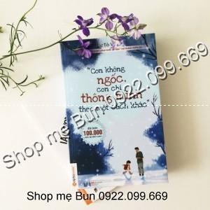 Con Không Ngốc, Con Chỉ Thông Minh Theo Một Cách Khác - 2639330 , 122273296 , 322_122273296 , 90000 , Con-Khong-Ngoc-Con-Chi-Thong-Minh-Theo-Mot-Cach-Khac-322_122273296 , shopee.vn , Con Không Ngốc, Con Chỉ Thông Minh Theo Một Cách Khác