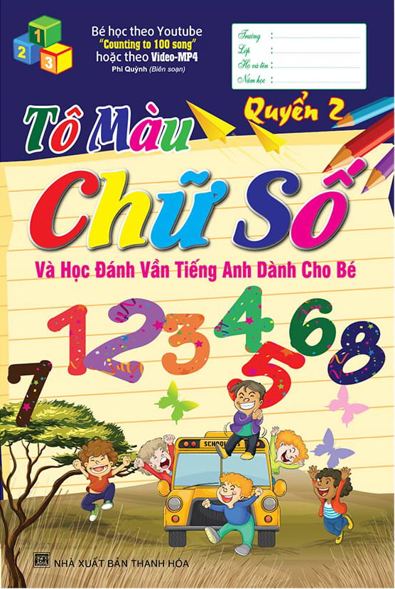 Sách - Tô Màu Chữ Số Và Học Đánh Vần Tiếng Anh Dành Cho Bé Quyển 2