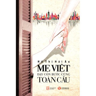 Sách - Mẹ Việt Dạy Con Bước Cùng Toàn Cầu