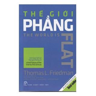 [Mã LIFEHOT1505 giảm 10% đơn 99K] Sách - Thế giới phẳng Thomas Friedman