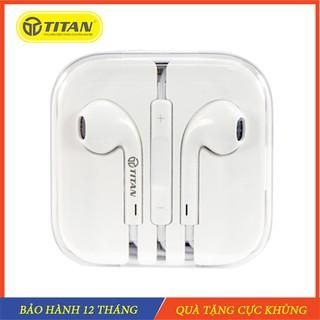 Tai nghe nhét tai Titan, tai nghe IP Chân 3 5 cắm dây và tai bluetooth Chống ồn Siêu bass Bảo hành 12 tháng