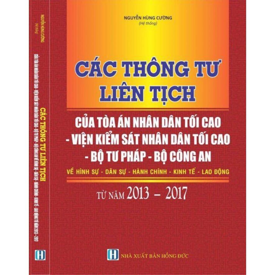 CÁC THÔNG TƯ LIÊN TỊCH CỦA TANDTC - VKS NHÂN DÂN TỐI CAO - BỘ TƯ PHÁP - BỘ CÔNG AN (2013 – 2017)