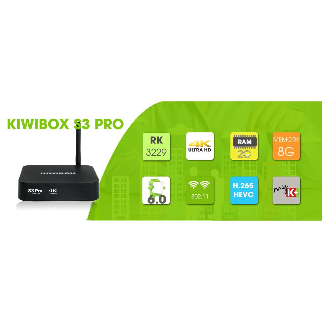 Android Tivi Box - Kiwibox S3 Pro - Ram 2GB