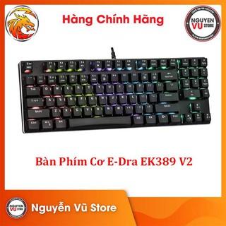 Bàn Phím Cơ Gaming E-Dra EK389 V2 - Hàng Chính Hãng thumbnail
