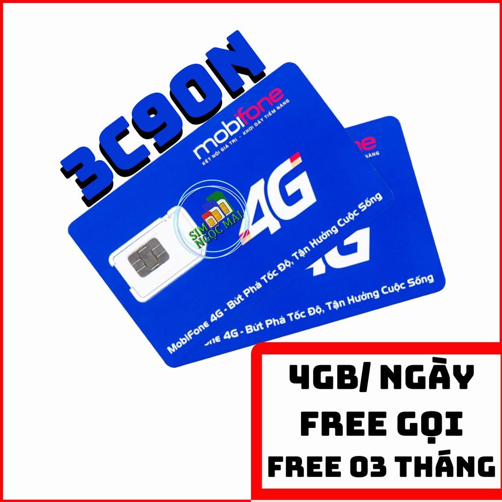 Sim 4G Mobifone C90N Trọn Gói 3 Tháng - 4GB/NGÀY - 120GB DATA TỐC ĐỘ CAO - MIỄN PHÍ GỌI