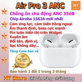 [1562A] Tai nghe TWS AirPro 3 ANC Hồng Ngoại, Cảm ứng lực, Xuyên âm, Chống ồn chủ động, bản lề chống gập, hoàn thiện đẹp