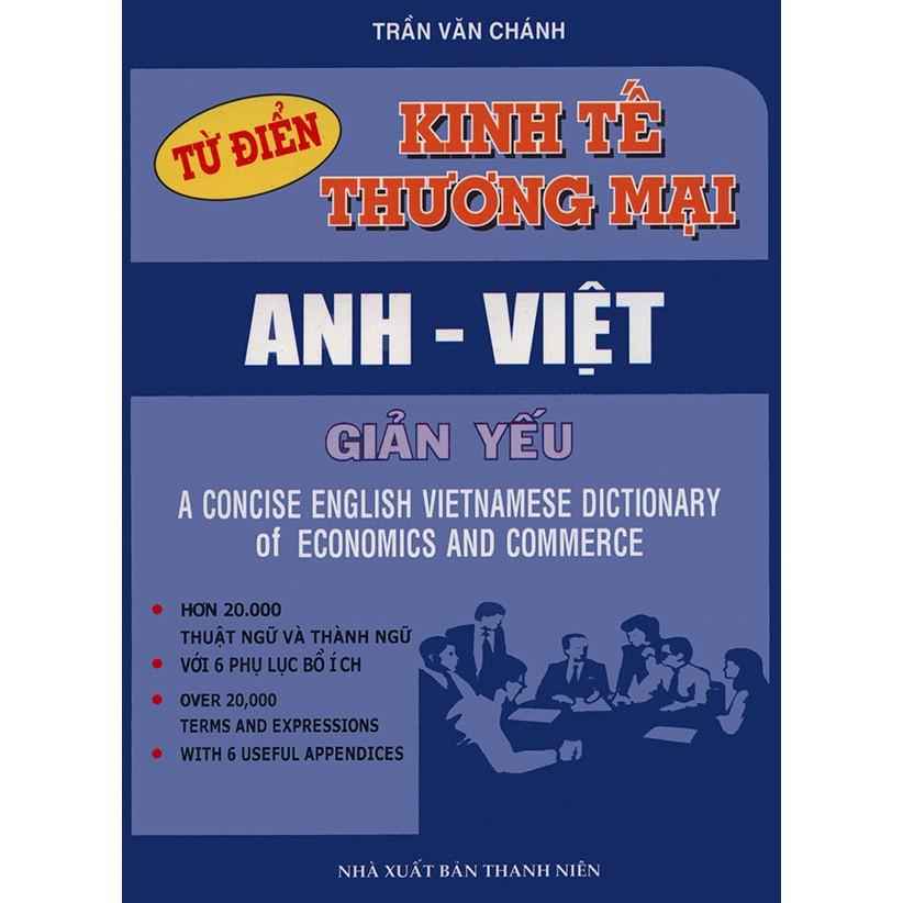 Từ điển kinh tế thương mại Anh - Việt giản yếu - 3374724 , 995912842 , 322_995912842 , 88000 , Tu-dien-kinh-te-thuong-mai-Anh-Viet-gian-yeu-322_995912842 , shopee.vn , Từ điển kinh tế thương mại Anh - Việt giản yếu
